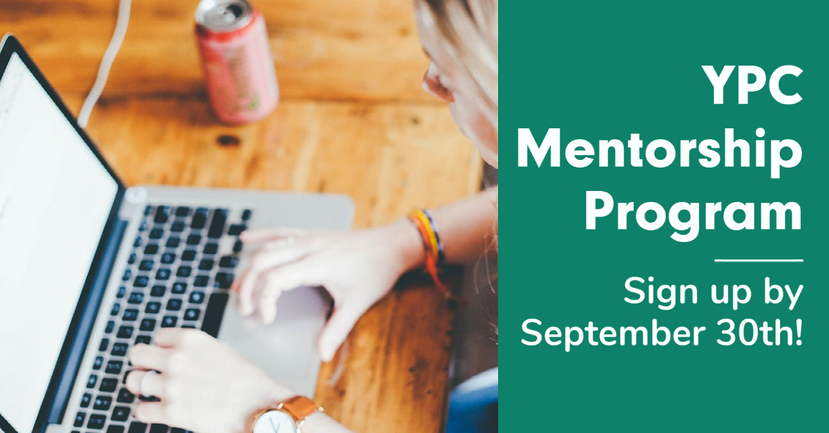Click the link to sign up for the YPC Mentorship Program.